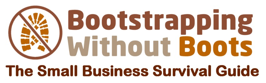 Bootstrapping Without Boots | The Small Business Survival Guide
